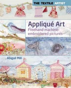 This much anticipated guide to the work of textile artist Abigail Mill features…