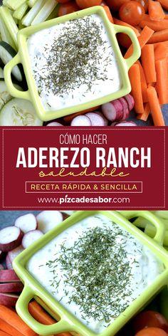 Cómo hacer aderezo ranch saludable. Receta rápida & sencilla. Healthy Recepies, Healthy Salad Recipes, Vegan Recipes, Cooking Recipes, Salsa Ranch, Dehydrated Food, Salad Dressing Recipes, Special Recipes, Vegetable Recipes