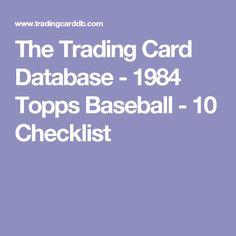 The Trading Card Database - 1984 Topps Baseball - 10 Checklist