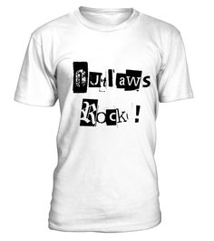 # Outlaws Rock! .  Trouble with the inlaws? Well, call yourself and Outlaw, form a club - and buy the T shirt for solidarity!