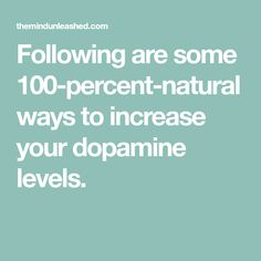 How to Supercharge Your Dopamine Levels Naturally to Feel Less Depressed and Anxious Pituitary Gland, Feeling Depressed, Happiness Project, Percents, Anxious, Depression, Feelings, Economics, Natural