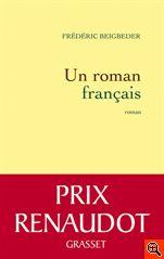 Frederic Beigbeder. Prix Renaudot