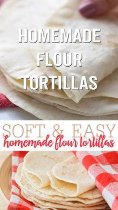 Homemade Mexican Flour Tortillas, Recipes With Flour Tortillas, Asian Recipes, Mexican Food Recipes, Dessert Recipes, Easy Tortilla Recipe, Bread Bar, Bread Recipes, Cooking Recipes
