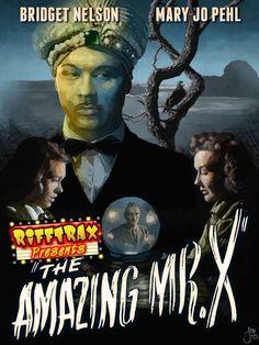 The Amazing Mr. X by Jason Martian for RiffTrax (@TheJasonMartian on Twitter) #RiffTrax