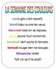 """La semaine des couleurs"" -- comptine associating each day of the week with a color and a rhyming action French Poems, French Phrases, French Quotes, French Language Lessons, French Language Learning, French Lessons, French Teaching Resources, Teaching French, How To Speak French"