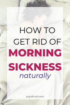 Natural Morning Sickness Remedies to Treat Pregnancy Nausea - A Sip of Truth Morning Sickness Food, Natural Morning Sickness Remedies, Pregnancy Morning Sickness, Healthy Pregnancy Tips, Pregnancy Advice, First Pregnancy, Pregnancy Hormones, Pregnancy Nausea, First Trimester