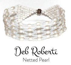 Netted Pearl_20 Beading Needles, White Opal, Beading Tutorials, Bracelet Patterns, Pearl Bracelet, Round Beads, Seed Beads, Antique Silver, Pearls