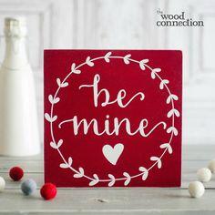 Be Mine Valentine's Wood Block