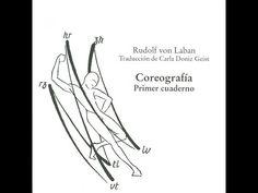 El trabajo de Rudolf von Laban y su libro Coreografía Primer cuaderno…