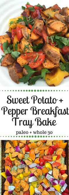 This Sweet Potato and Pepper Breakfast Tray Bake is the best way to include vegetables and starchy carbs to complete your ideal Whole30 or Paleo Breakfast. #paleo #whole30 #whole30approved #whole30recipes #paleorecipes