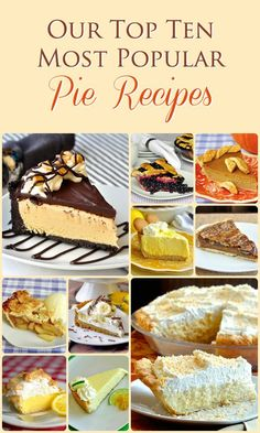 These are pies to rave about! Check out this amazing collection of the top ten pie recipes of all the most popular we have ever featured on RockRecipes.com