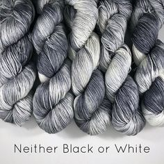 Indulgent Silky - Neither Black or White. Each skein is unique blend of black and white to grey! #handdyed #yarn #canadiandyer #ourmakerslife #knittersofinstagram