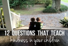 Teach your children these 12 questions and watch the fantastic results.