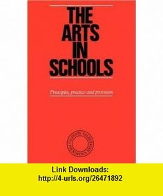 Arts in Schools [Paperback] KEN ROBINSON ,   ,  , ASIN: B005ST9ECI , tutorials , pdf , ebook , torrent , downloads , rapidshare , filesonic , hotfile , megaupload , fileserve