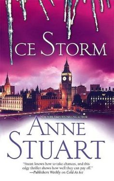 Ice Storm - Book #4 - Isobel & Serafin by Anne Stuart