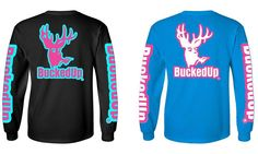 Pre-Order NOW AVAILABLE ONLINE!!! Available in long sleeve and short sleeve. Will ship no later than 1/13/16. Take advantage of FREE SHIPPING on all order $50 bucks!!! No code needed! #BuckedUp