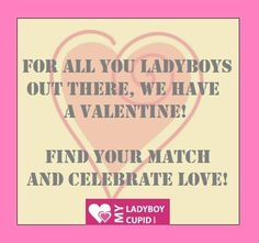 Now is the season of love! We would like you to meet your admirer. Joining My Ladyboy Cupid is easy, just visit- https://myladyboycupid.com/   #transgenders #ladyboys #Cupid #Valentine #romance #transsexuals
