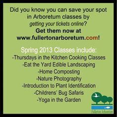 Did you know you can get your class tickets online before Arboretum classes? Visit www.fullertonarboretum.com to save your spot now!  #fullarboretum #tickets #ecommerce #shoponline #shopping #online #etickets #orangecounty #csuf #fullerton #garden #classes #education