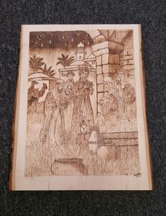 Wood burning I made of the birth of Jesus Christ! It turned out much better than I anticipated!