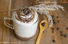 La crema fredda caffe' e Nutella è un dessert fresco che in estate non può mancare. Da servire dopo pranzo o cena. Ricetta espressino freddo senza uova.