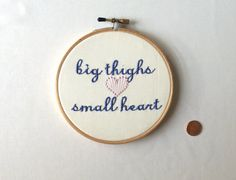 """Hoop Art - """"Big Thighs, Small Heart"""""""