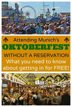 How to attend Oktoberfest in Munich without a table reservation   What you need to know about visiting Oktoberfest in Germany for FREE!   Oktoberfest Tips