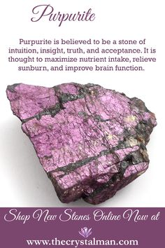 Purpurite ~ Intuition-Insight-Truth-Acceptance-Nutrition-Sunburn-Brain Function Shop stunning new stones online now at The Crystal Man!