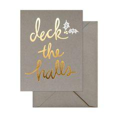 DECK THE HALLS BOXED CARDS  By Sugar Paper LA, $24 for six. sugarpaper.com