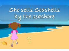 She Sells Seashells by the Seashore Tongue Twisters For Kids, Lion And The Mouse, Princess And The Pea, Three Little Pigs, School Items, Nursery Rhymes, Phonics, Elementary Schools, Sea Shells