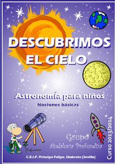 DESCUBRIMOS EL CIELO Preschool Graduation, Space Theme, Writing Resources, Home Schooling, Stem Activities, Solar System, Homeschool, Science, Teaching