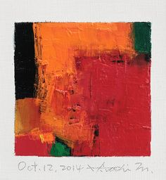 Oct. 12 2014 Original Abstract Oil Painting by hiroshimatsumoto