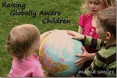 10 Tips for Raising Globally Aware Children - Mama Smiles - Joyful Parenting