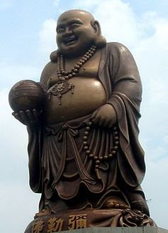 Budai/The Laughing Buddha (China), Hotei (Japan), Bố Đại (Vietnam) - Chinese folkloric deity admired for his happiness, plenitude, & wisdom of contentment. Popular folklore maintains that rubbing his belly brings wealth, good luck, prosperity.In Japan folklore he is one of the Seven Lucky Gods (Shichi Fukujin) of Taoism