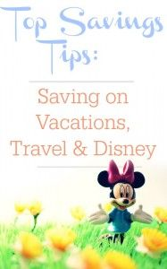Ways to save on vacation, travel & Disney.  Here are some great tips to save money on vacations.