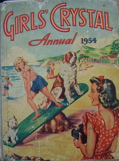 The Girls' Crystal Annual 1954 Vintage Children's Books, Vintage Posters, Enid Blyton Books, Nostalgia, Summer Books, Children's Book Illustration, Book Illustrations, Books For Teens, Book Girl