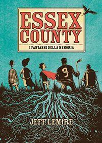 Essex County. Jeff Lemire