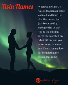 Twin Flames:  I've found the missing part of me in you