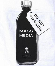 mainstream media poison- do not swallow