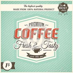 Vintage coffee poster with grunge effects by Sergii  Kostenko, via Dreamstime colors....