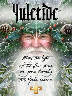 Yule - 22 December - Winter Solstice - Pagan - The tradition from which…