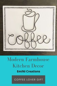 Decorate your kitchen coffee area with this wire and wood coffee and mug sign. Its always coffee time! Give as a gift to your favorite coffee lover. Farmhouse Kitchen Decor, Modern Farmhouse, Coffee Bar Design, Wire Wall Art, Coffee Bars In Kitchen, Coffee Crafts, Coffee Signs, Kitchen Signs, Coffee Lover Gifts