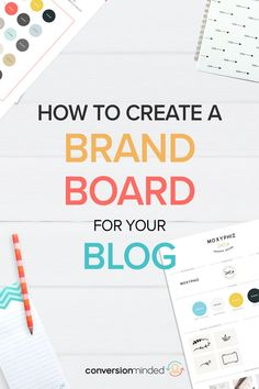 Create a brand board Blog Design, Web Design, Wordpress, Branding Your Business, Personal Branding, Brand Style Guide, Blog Logo, Brand Board, Site Internet