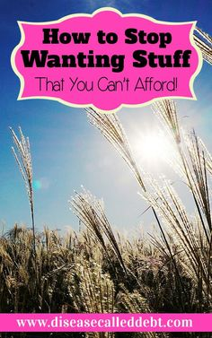 Want to know how to stop wanting stuff that you can't afford? So many of us live beyond our means for various reasons but it's possible to stop the cycle. Debt, Debt Payoff #Debt