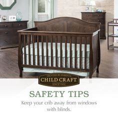 Prevent strangulation by making sure your little one's crib is not near a window where blind cords are accessible. #ChildCraftSafetyTips