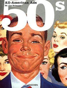 All-American Ads 50s (Specials) von Jim Heimann http://www.amazon.de/dp/3822811580/ref=cm_sw_r_pi_dp_I-wWvb12FQ6WZ
