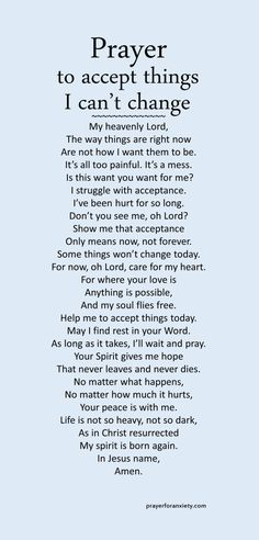 Prayer to accept the things I cannot change – Prayer For Anxiety Prayer Scriptures, Bible Prayers, Faith Prayer, God Prayer, Catholic Prayers, Prayers Of Encouragement, Prayer Box, Christian Prayers, Christian Quotes