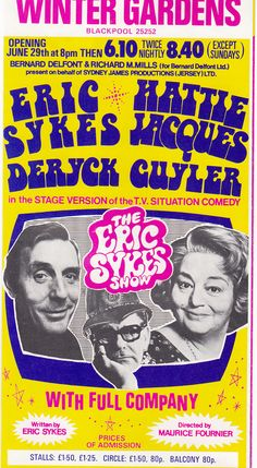 """Handbill advertising 'The Eric Sykes Show"""" Summer 1977 Eric Sykes, Theatre Posters, Stage Show, British Comedy, Blackpool, Winter Garden, Legends, Advertising, Cinema"""
