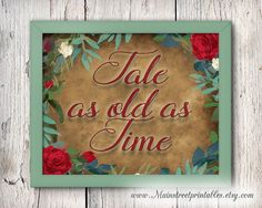 Tale as Old as Time Print, Beauty and the Beast, Disney Wedding, Disney Decor, Poster Art Printable, Print Wall Art Poster, INSTANT DOWNLOAD by MainStreetPrintables on Etsy https://www.etsy.com/listing/503034732/tale-as-old-as-time-print-beauty-and-the