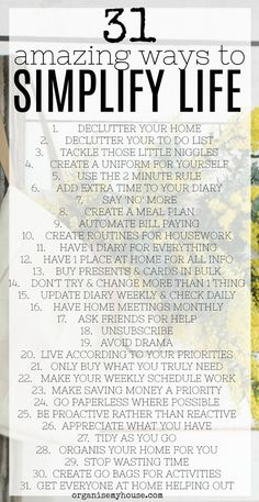 31 Amazing Ways to Simplify Life - Starting Right Now Amazing ways to simplify life really easily. Change your life one step at a time. New years resolutions. Get organised. Make changes and enjoy life more! Life Organization, Organizing Life, Organising Tips, Organize Your Life, Simple Living, Minimal Living, Getting Organized, Get Organised, Self Development