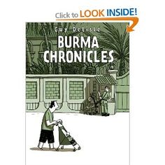 Burma Chronicles:  Guy Delisle: must read for 2013 Graphic Challenge